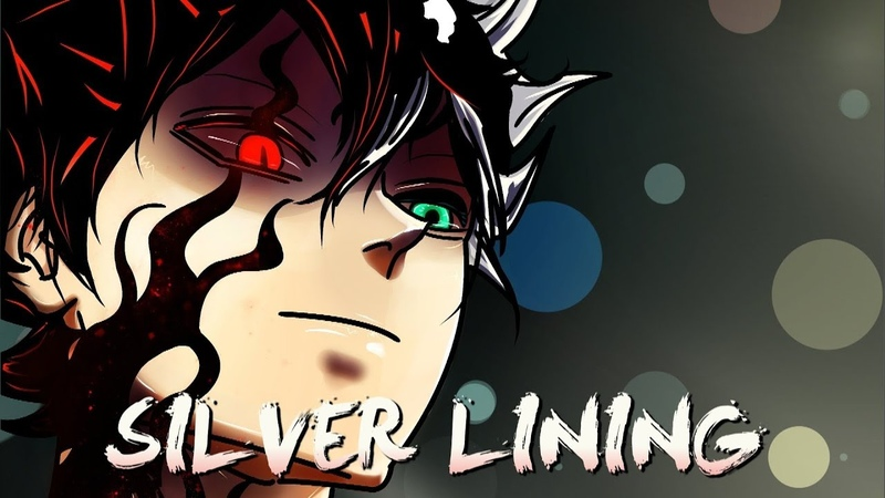 「AMV」Black Clover- Silver Lining