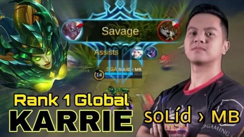 SAVAGE TOP 1 GLOBAL KARRIE Mobile Legends