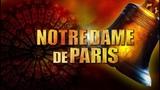 Мюзикл Notre Dame de Paris в октябре 2019 в Москве и Санкт-Петербурге!