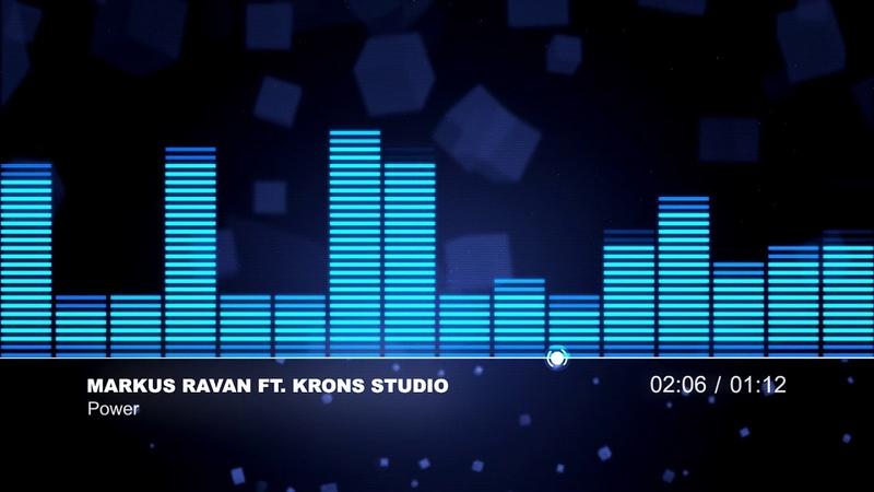 Markus Ravan - Power (feat. Krons Studio)