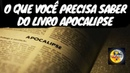 O LIVRO DO APOCALIPSE DA BÍBLIA VOCÊ ESTÁ PREPARADO