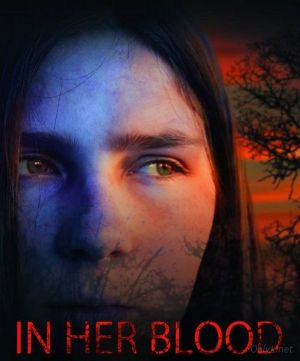 В ее крови (In Her Blood) 2018  смотреть онлайн