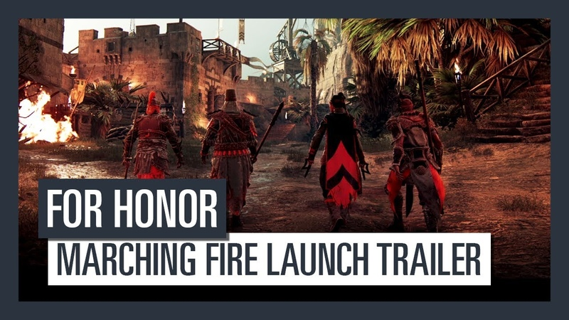 FOR HONOR Marching Fire Launch Trailer