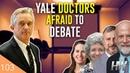 YALE DOCTORS AFRAID TO DEBATE?