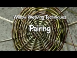 Willow Weaving Techniques Pairing