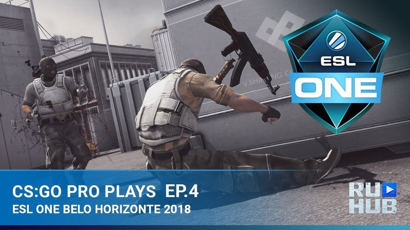 CS:GO Pro Plays - ESL One Belo Horizonte: Episode 4