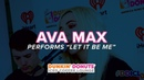 Ava Max Performs 'Let It Be Me' Live   DDICL