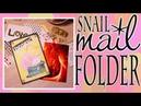 Mail Art * Snail Mail Folder * Создание письма * AMIX