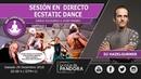 SESIÓN EN DIRECTO ECSTATIC DANCE CON por Dj Hazelgurner 🎵Dance solidario a Josep Pamies