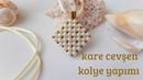 Kare Cevşen kolye yapımı    DIY    Pearl Necklace making