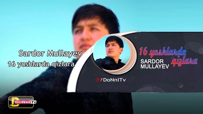 Сардор Муллаев — 16 ёшларда қизлара | Sardor Mullaev - 16 yoshlarda qizlara (isfana music)