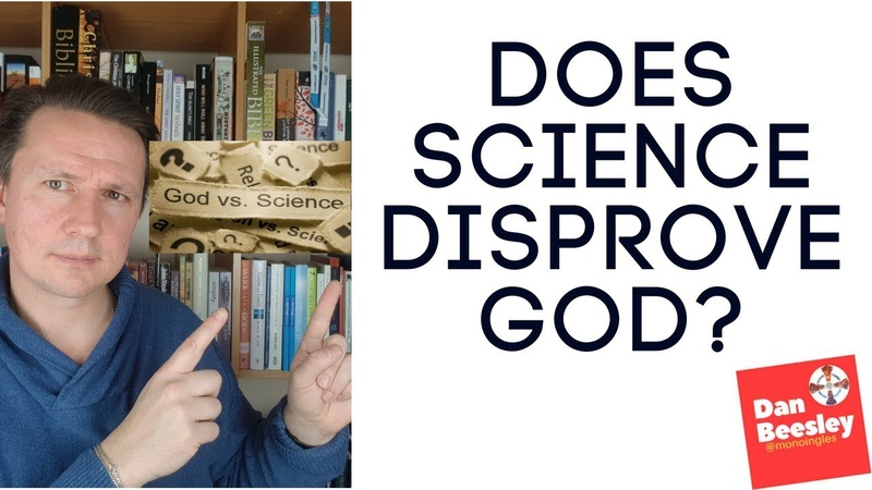 Does Science Disprove God?