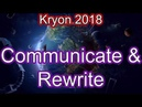 Kryon 2018 June - Communicate with Your Body Now Rewrite Your DNA!