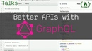 Build Better and Discoverable APIs with GraphQL