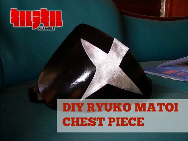DIY Ryuko Matoi Cosplay: Chest Piece Tutorial