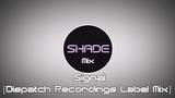 Signal - Dispatch Recordings Label Mix