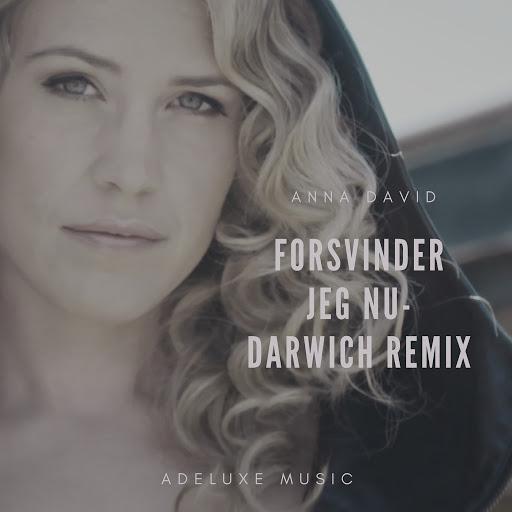 Anna David альбом Forsvinder jeg nu (Darwich Remix)