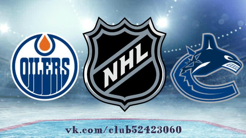 Edmonton Oilers vs Vancouver Canucks 16 01 2019 NHL Regular Season 2018 2019