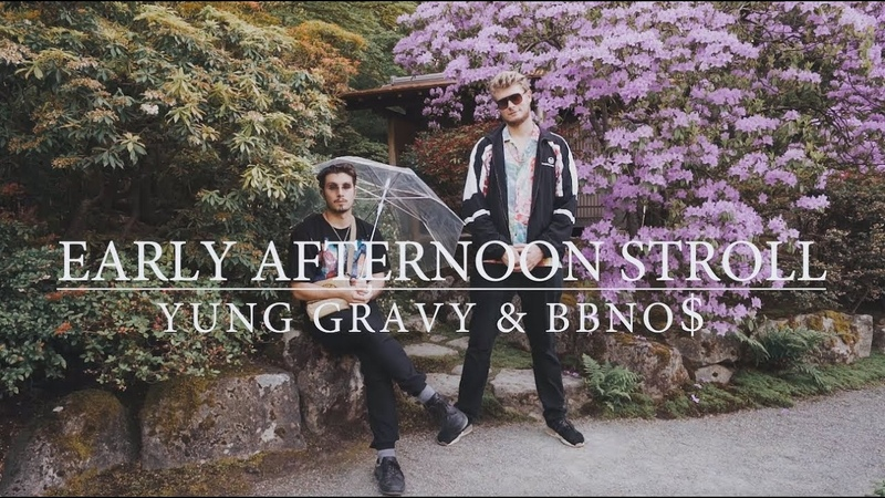 Yung Gravy bbno$ Early Afternoon Stroll Official Music Video