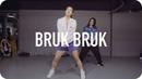 Bruk Bruk - Dillon Francis / Jane Kim Choreography