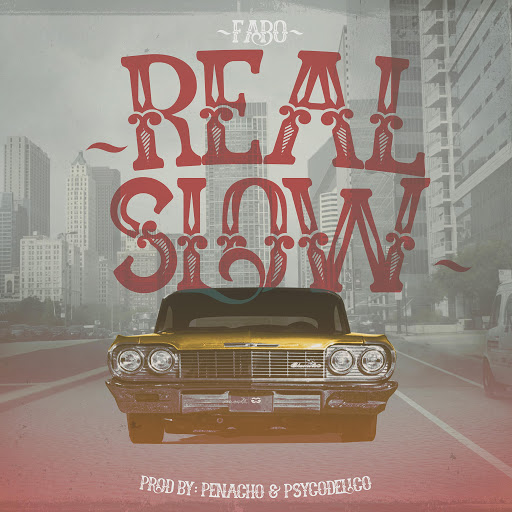 Fabo альбом Real Slow