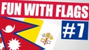 Fun With Flags 7 - Oddly Shaped Flags (Nepal, Vatican City, Switzerland And More!)