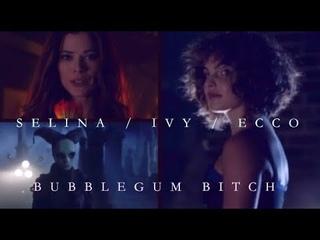 SELINA/ IVY/ ECCO - Bubblegum Bitch