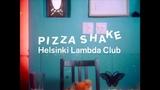 Helsinki Lambda Club PIZZASHAKE(Official Video)