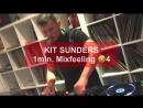 Kit Sunders - 1 min. Mixfeeling 4
