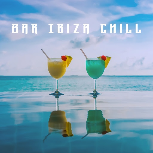 Deep House альбом Bar Ibiza Chill