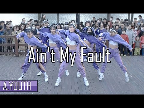 A.YOUTH 버스킹 | Ain't My Fault - Zara Larsson | Choreography by Luna Hyun | Filmed Edited by lEtudel