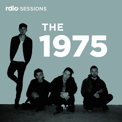 The 1975 альбом Rdio Sessions (Live)