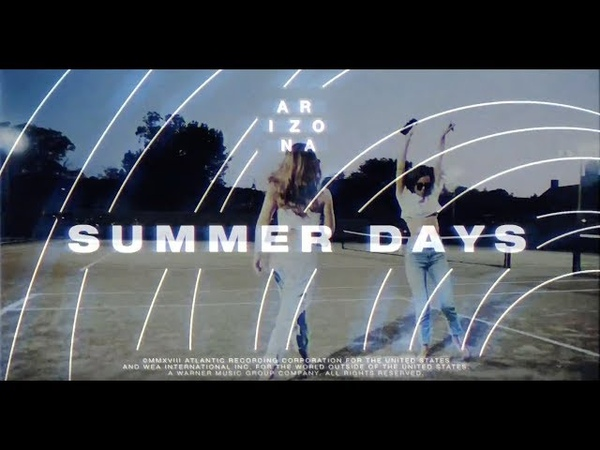 A R I Z O N A - Summer Days [Official Audio]