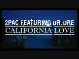 2PAC FEATURING DR.DRE - CALIFORNIA LOVE