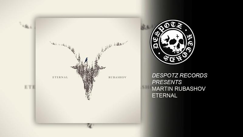 Martin Rubashov - Eternal (HQ Audio Stream)