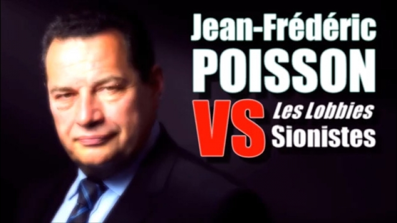 ADBK Jean Frédéric Poisson VS les Lobbies Sionistes ! ( 2017 )