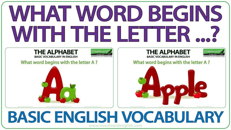 What word begins with the letter? Basic English Vocabulary