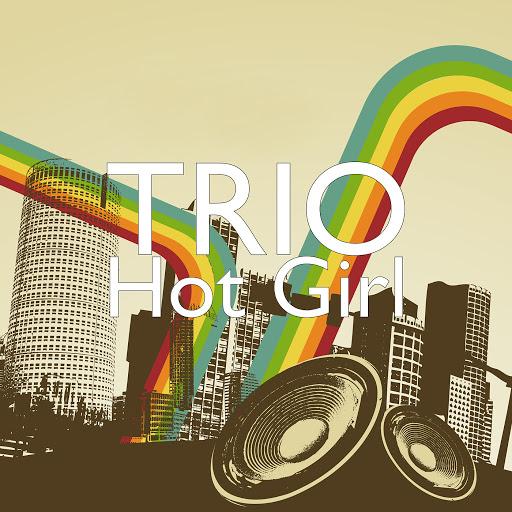 Trio альбом Hot Girl