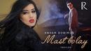 Anvar Sobirov - Mast bo'lay (treyler) | Анвар Собиров - Маст булай (трейлер)