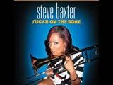 Steve Baxter - Burning Desire
