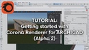 Getting Started with Corona Renderer for ARCHICAD Alpha 2