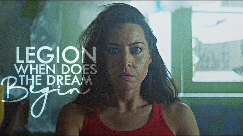 Legion   when does the dream begin?