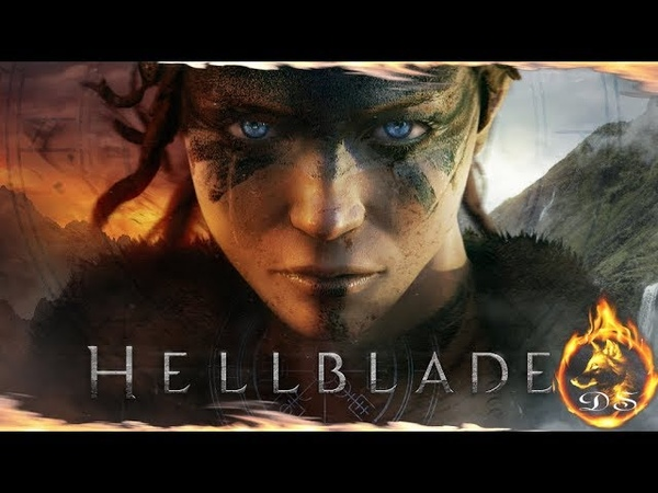 Hellblade: Senua's Sacrifice - Начало нашего пути!