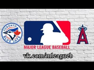 Toronto Blue Jays vs Los Angeles Angels | 21.06.2018 | AL | MLB 2018 (2/4)