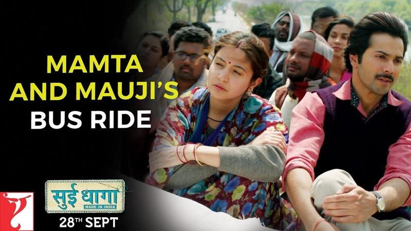 Mamta and Maujis Bus Ride | Sui Dhaaga - Made in India | Varun Dhawan | Anushka Sharma
