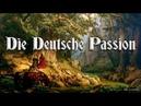 Die Deutsche Passion ✠ Modern German folk song english translation