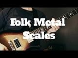The Best Scales For Folk Metal - Folk Metal Guitar Lesson