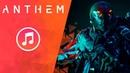 Anthem - Все Саундтреки \ OST