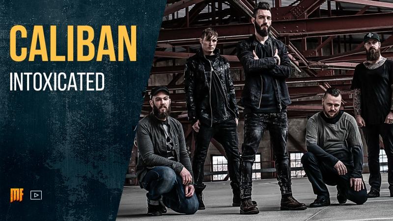 Caliban - Intoxicated (2018)