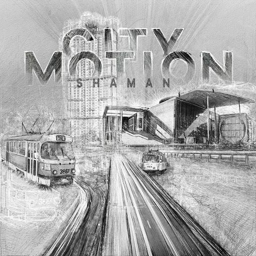 shaMan альбом City Motion - EP